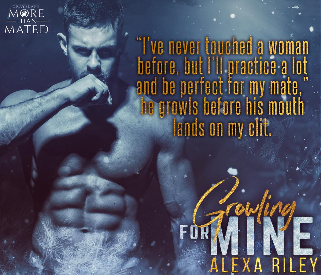 Resultado de imagem para Growling For Mine - Alexa Riley